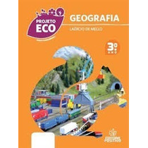 Ivro Geografia=3 Ano=projeto Eco=laércio De Mello=positivo