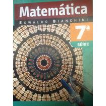 Matemática 7ª Série - Edwaldo Biachini