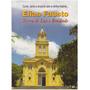 Conto, Canto E Encanto Com A Minha História: Elias Fausto