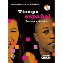 Livro Tiempo Españo Volume Único- Ens. Médio- Editora Atual