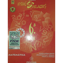 Livro: Matemática Idéias E Relações Ed Positivo.