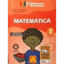 Livro Coleção Conhecer E Crescer - Matemática 1 Série