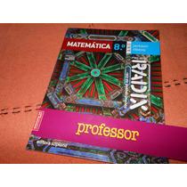 Projeto Radix - Matemática 8º (livro Do Professor) Scipione