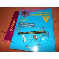 Matemática Projeto Presente 1º Ano ( Livro Do Professor )