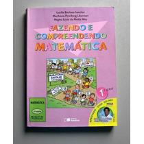 Fazendo E Compreendendo Matemática - 1a Série - Sanchez