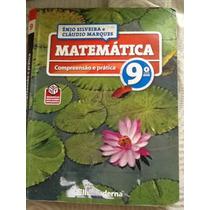 Matemática Compreensão E Prática 9º Ano - Ênio Silveira