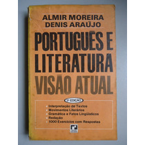 Português E Literatura Visão Atual Almir Moreira Vdi