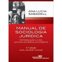 Manual De Sociologia Juridica - Introduçao A Uma Leitura Ext