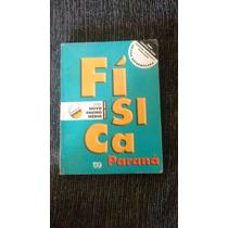 Livro Física Paraná Volume Único.