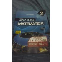 Novo Olhar Matemática - Vol. 2 - Ensino Médio Joamir Souza