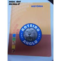 Livro Roteiro Anglo História Edição 2010 S