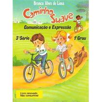 Livro Caminho Suave 3ª Série Branca Alves De Lima Frete Free