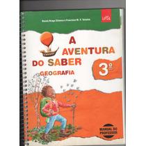 Livro Do Professor Geografia 3º Ano A Aventura Do Saber A5