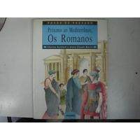 Próximo Ao Mediterrâneo Os Romanos Povos Do Passado