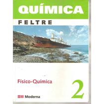 Livro Físico Quimica Recardo Feltre 6º 2004 Ed.moderna