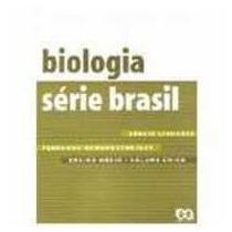 Vol Unico Biologia Serie Brasil 1ª Ed Sergio Linhares Fernan