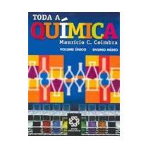 Livro Toda A Química - Volume Único - Maurício C. Coimbra