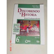Livro De História - Manual Do Professor - 6. Série *