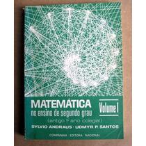 Matemática No Ensino De 2º Grau / Andraus - Santos