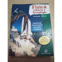 Física Ciência E Tecnologia - Volume Único
