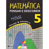 Livro - Matemática Pensar E Descobrir 5ª Série - Giovanni