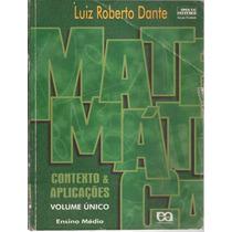 Livro Matemática Luiz Roberto Dante 1ª Edição 2000
