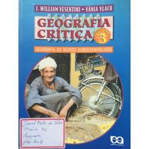 Geografia Crítica, Volume 3 -j.william Vesentini,vânia Vlach