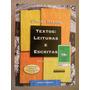 Textos Leituras E Escritas Ulisses Infante Volume Único