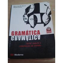 Gramática-texto: Análise E Construção De Sentido-vol. Único