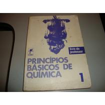 Livro Princípios Básicos De Química