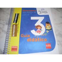 Matemática Guia Didático 3 Aprender Juntos - Do Professor