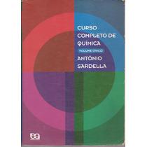 Livro Química Volume Único-antonio Sardella. 3ª Edição 1999