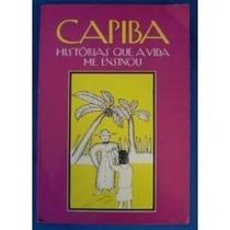 Livro Capiba Historias Que A Vida Me Ensinou - Arte Recife