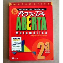 Matemática - Porta Aberta - 2a Série - Marília Centurión