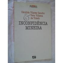 Inconfidência Mineira - História