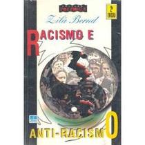 Racismo E Anti-racismo Zilá Bernd 4ª Edição Editora Moderna