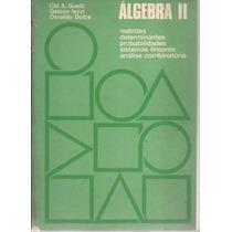 Livro Álgebra Ii Cid A.guelli Gelson Iezzi Osvaldo Dolce.