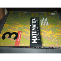 Matematica - Ciencias E Aplicações Livro De Matematica