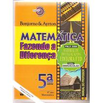 Matemática Fazendo A Diferença 6º Ano - Bonjorno E Ayrton