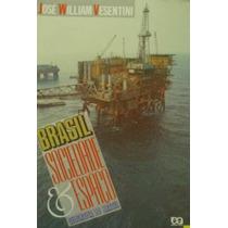 Geografia Do Brasil Sociedade E Espaço - José W. Vesentini