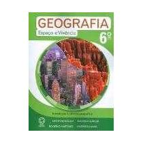 Geografia - Espaço E Vivência - 6º Ano - 3ª Ed. 2009
