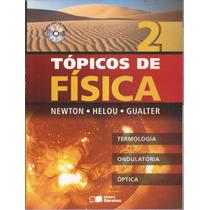 Livro Tópicos Da Física 2007 Volume 2