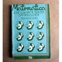 Matemática / 2º Grau / 3 / J. G. Tizziotti - Damian Schor