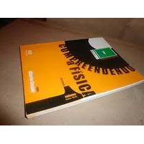 Volume 1- Compreendendo A Fisica - Mecanica