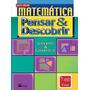 Matemática Pensar E Descobrir 6ª Série - Giovanni - 2005