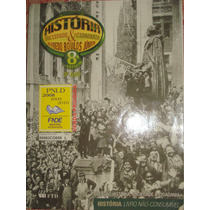 História Sociedade & Cidadania 8ª Série Alfredo Boulos Jr