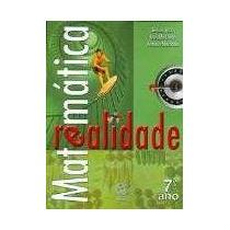 Matemática E Realidade - 7º Ano - 6ª Ed. 2009