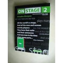 Livro On Stage Volume 2 = 1ª Edição 2012 = Amadeu Marques