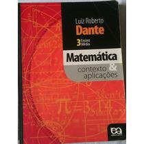 Livro: Matemática 3 Ensino Médio Dante Ática Contexto