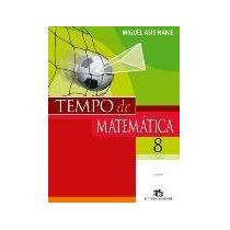 Tempo De Matemática - 8º Ano